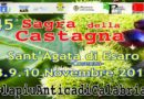 Sant'Agata di Esaro in Novembre la Sagra della Castagna.