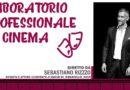 MARADAN PROMUOVE IL LABORATORIO DI CINEMA DELL'ATTORE REGISTA SEBASTIANO RIZZO