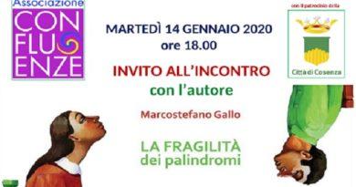 """Confluenze presenta a Cosenza """"La fragilità dei palindromi"""", successo editoriale di Marcostefano Gallo"""