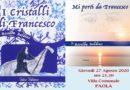 A Paola la storia di San Francesco a confronto con temi di grande attualità